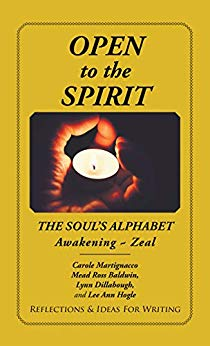 OPEN TO THE SPIRIT ~ A Spiritual Literacy Outreach